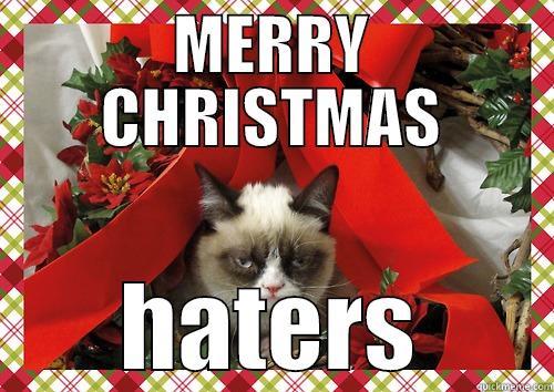 Christmas Hater.Bah Humbug Quickmeme