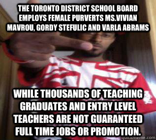 The Toronto District School Board employs female purverts Ms
