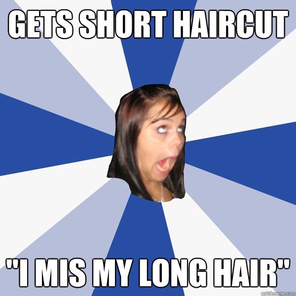 Gets Short Haircut I Mis My Long Hair Annoying Facebook Girl