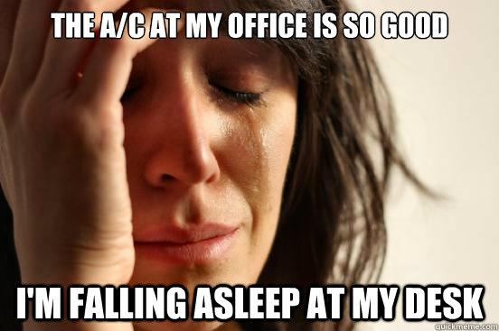 So Good I M Falling Asleep At My Desk