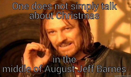 Christmas In August Meme.Xmas In August Quickmeme