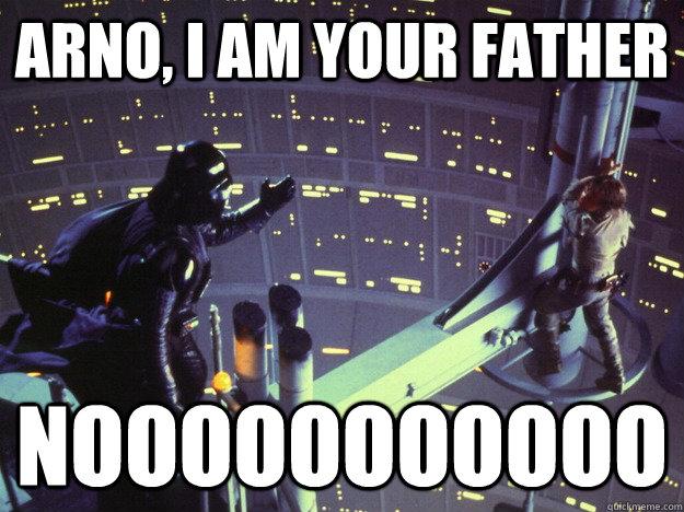 Arno I Am Your Father Nooooooooooo Darth Vader And Luke