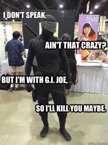 Gi Joe Blow By Ben Meme Center