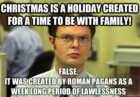 Family Christmas Meme Funny.Christmas Is A Holiday Created For A Time To Be With Family