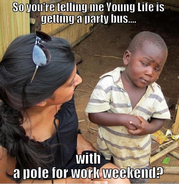 Young Life - quickmeme